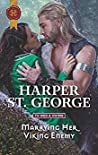 Marrying Her Viking Enemy by Harper St. George