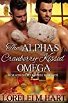 The Alpha's Cranberry-Kissed Omega (Alpha Kissed #3)