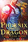Phoenix and the Dragon (Tales of the Were: Lick of Fire #3)