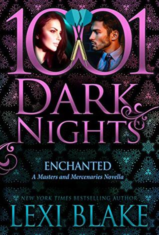 Enchanted (Masters and Mercenaries, #18.5)