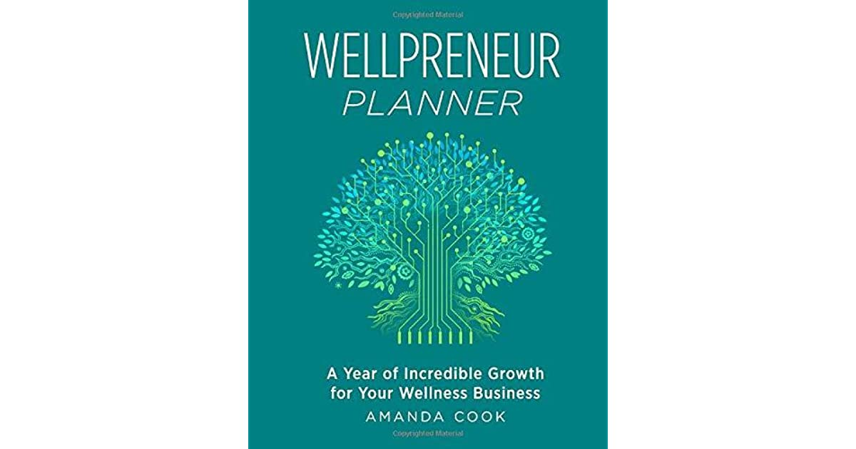 Wellpreneur Planner: A Year of Incredible Growth for Your