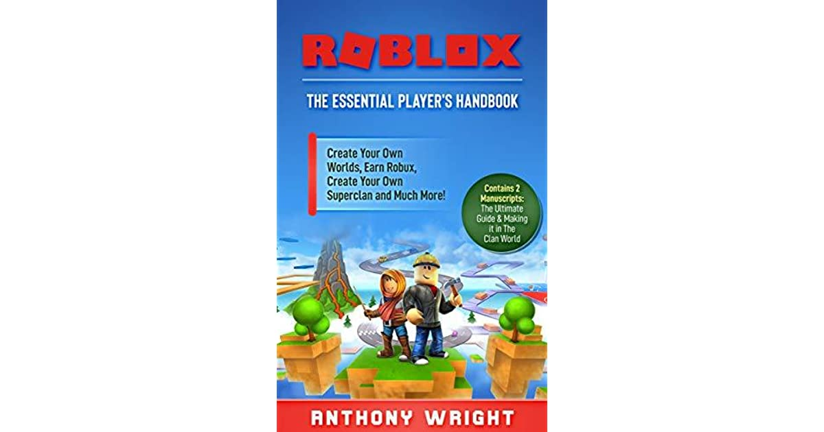 ROBLOX: The Essential Player's Handbook by Anthony Wright