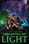 Fragments of Light (The Spectrum of Magic, #1)