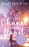 Van Chanel naar flanel by Marijke Vos