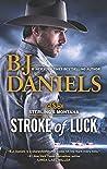Stroke of Luck (Sterling's Montana #1)