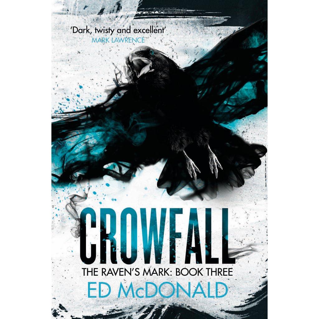 Crowfall (Raven's Mark, #3) by Ed McDonald