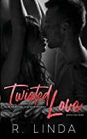 Twisted Love (Stockholm Syndrome Book 1)