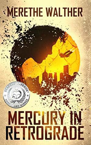 Mercury in Retrograde (A Shot in the Dark Book 1)