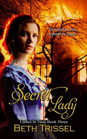 Secret Lady (Ladies in Time, #3)