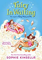 Fairy In Waiting (Fairy Mom and Me, #2)