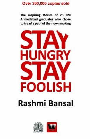 stay hungry stay foolish by rashmi bansal pdf free download