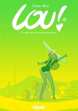 En route vers de nouvelles aventures (Lou!, #8)