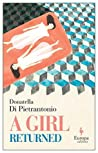 A Girl Returned by Donatella Di Pietrantonio