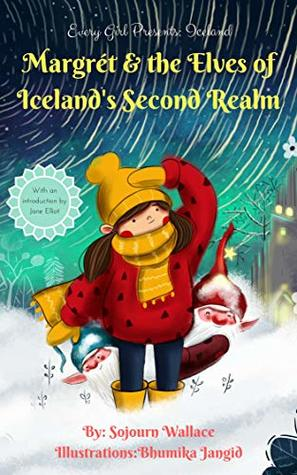 Every Girl Presents Iceland: Margrét & The Elves of Iceland's Second Realm