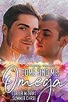 Come Find Me, Omega (Remember Me, Omega #2)