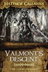 Valmont's Descent (The Relics of Antiquity, #0.5)