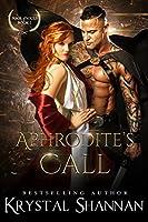 Aphrodite's Call (Pool of Souls Series Book 1)