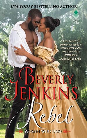 Rebel, by Beverly Jenkins