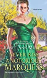 Never Kiss a Notorious Marquess (Infamous Lords, #3)