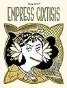 Empress Cixtisis by Anne Simon