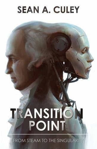 Transition Point: From Steam to the Singularity