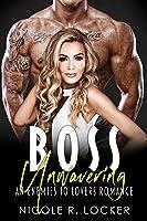 Boss Unwavering (The Boss Series Book 3)