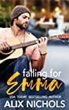 Falling for Emma (La Bohème, #3)