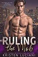 Ruling the Mob (The Mob Lust Series Book 2)