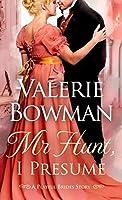 Mr. Hunt, I Presume (Playful Brides, #10.5)