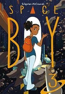Space Boy Volume 3 (Space Boy, #3)