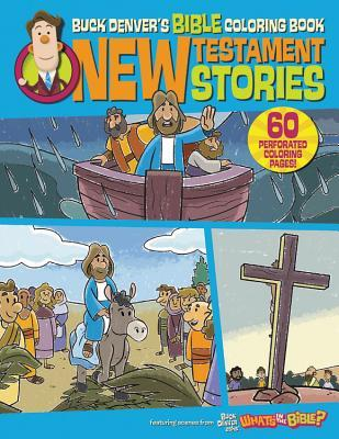 Buck Denver\'s Bible Coloring Book: New Testament Stories by ...