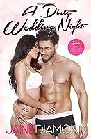A Dirty Wedding Night (Dirty, #2.5)