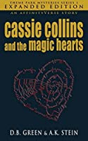 Cassie Collins and the Magic Hearts: Expanded Edition (Theme Park Mysteries Series 1)
