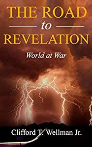 The Road to Revelation 2: World at War