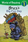 Bruce's Big Fun Day (World of Reading: Level 1)