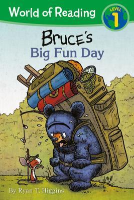 Bruce's Big Fun Day by Ryan T.  Higgins