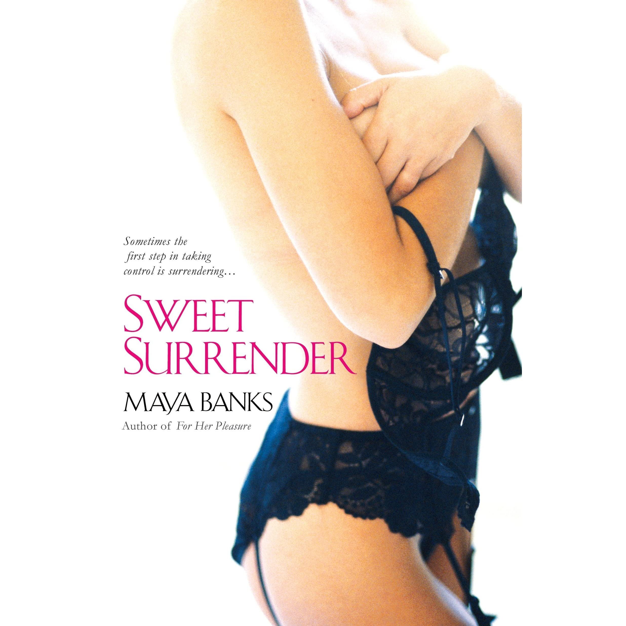 Anal Annie And The Backdoor Housewives sweet surrender (sweet, #1)maya banks