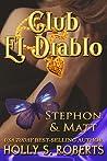Stephon & Matt (Club El Diablo #7)