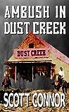Ambush in Dust Creek (Lincoln Hawk, #1)