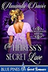 The Heiress's Secret Love (The Balfour Hotel Book 1)