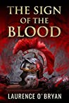 The Sign of The Blood (A Dangerous Emperor #1)