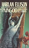 Paingod and Other Delusions by Harlan Ellison