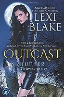 Outcast (Hunter: A Thieves Series)