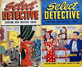 Select Detective. Issues 1 and 2. Exciting new mystery cases. Disappearing diamonds, trail of terror, dead men don't drown.