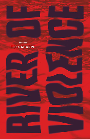 River of Violence by Tess Sharpe