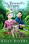 The Werewolf's Nymph Neighbor (Supernatural Suburbia, #1)