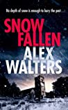 Snow Fallen (DCI Kenny Murrain #3)