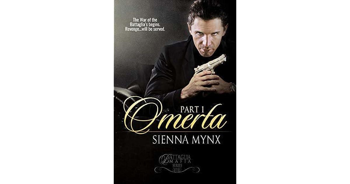 Omerta: Part 1 (Battaglia Mafia #8) by Sienna Mynx