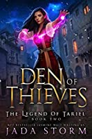 Den of Thieves (The Legend of Tariel, #2)