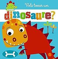 Vols tocar un dinosaure?